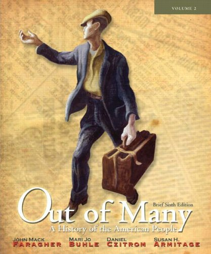 Out of Many: Brief, Volume 2: A History of the American People 9780205010622