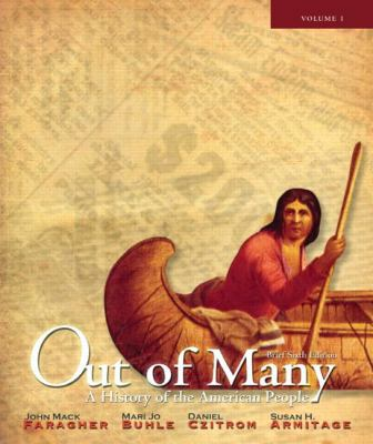 Out of Many, Volume One: A History of the American People 9780205010639