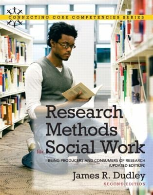 Research Methods for Social Work: Being Producers and Consumers of Research 9780205011216