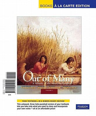 Out of Many, Volume 1: A History of the American People 9780205012091