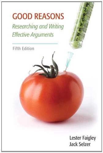 Good Reasons: Researching and Writing Effective Arguments 9780205012640