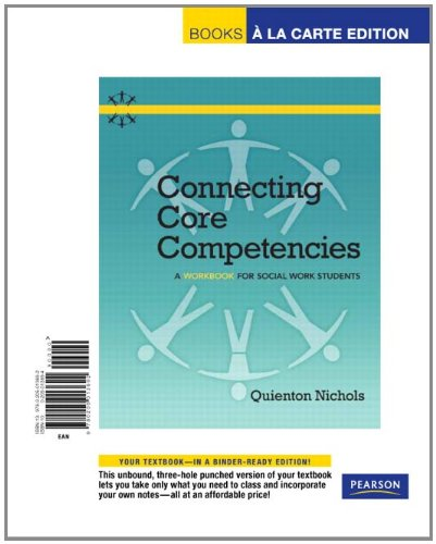 Connecting Core Competencies: A Workbook for for Social Work Students, Books a la Carte Edition 9780205013692