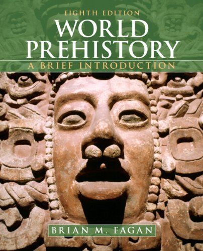 World Prehistory: A Brief Introduction - 8th Edition