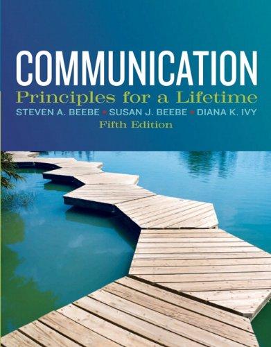 Communication: Principles for a Lifetime 9780205029433
