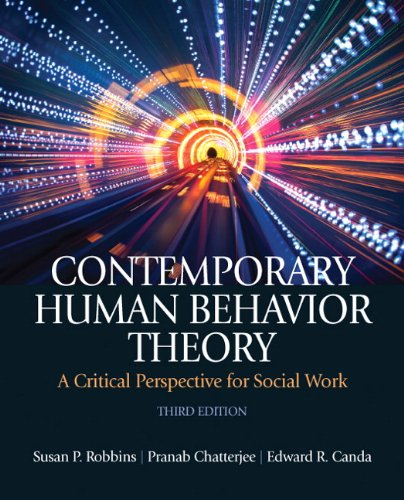 Contemporary Human Behavior Theory: A Critical Perspective for Social Work 9780205033126