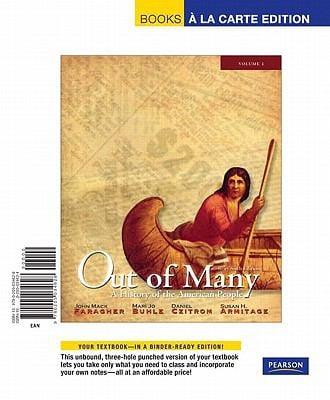 Out of Many, Volume 1 Brief Edition, Books a la Carte Edition 9780205034628