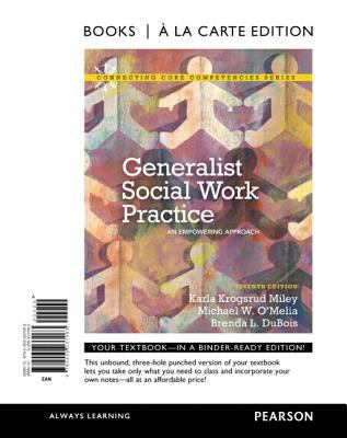 Generalist Social Work Practice: An Empowering Approach 9780205037063