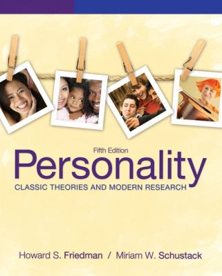 Personality: Classic Theories and Modern Research - 5th Edition