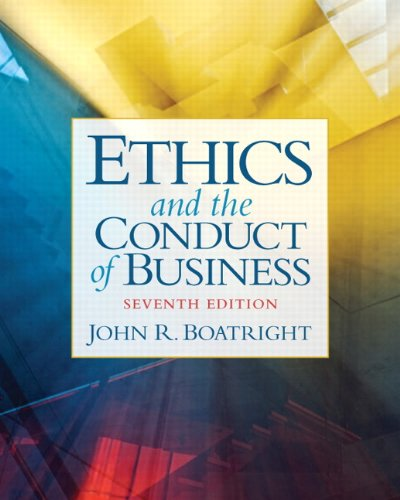 Ethics and the Conduct of Business 9780205053131