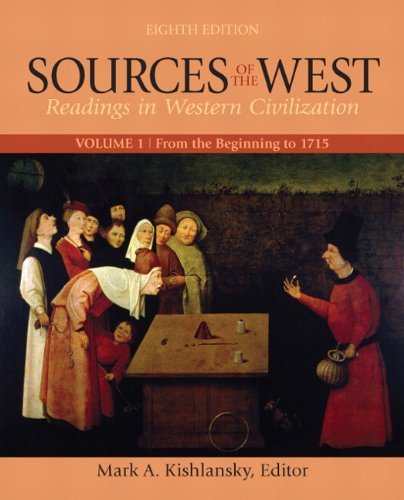 Sources of the West, Volume 1: From the Beginning to 1715 9780205053766