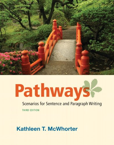 Pathways: Scenarios for Sentence and Paragraph Writing 9780205058075