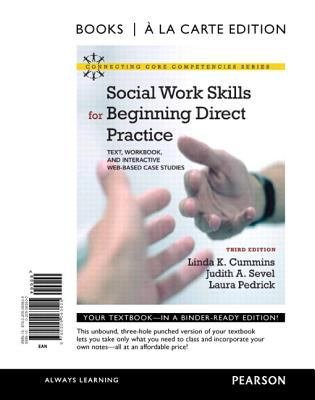 Social Work Skills for Beginning Direct Practice: Text, Workbook, and Interactive Web Based Case Studies, Books a la Carte Edition 9780205063505