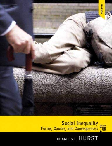 Social Inequality: Forms, Causes, and Consequences 9780205064779