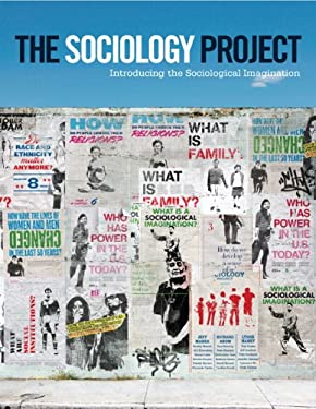 The Sociology Project: Introducing the Sociological Imagination 9780205093823