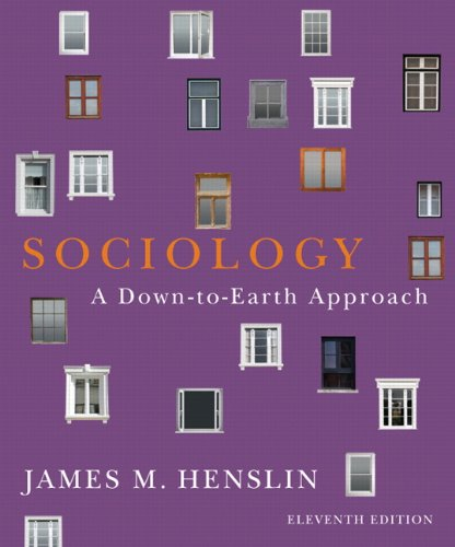Sociology: A Down-To-Earth Approach 9780205096541