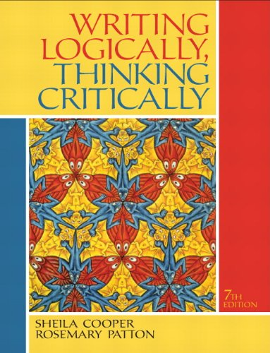 Writing Logically, Thinking Critically 9780205119127