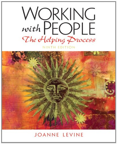 Working with People: The Helping Process 9780205150571