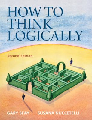 How to Think Logically 9780205154982