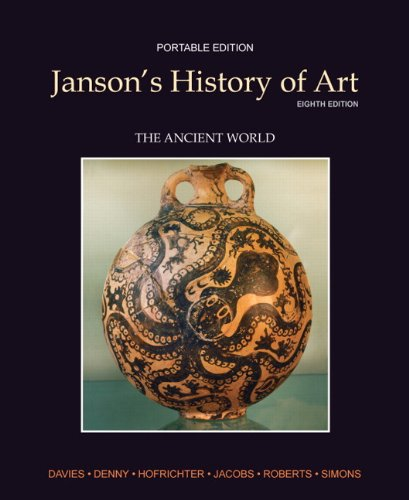Janson's History of Art, Portable Edition, Book 1: The Ancient World 9780205161102