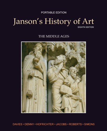 Janson's History of Art Portable Edition Book 2: The Middle Ages - Davies, Penelope J. E. / Denny, Walter B. / Hofrichter, Frima Fox
