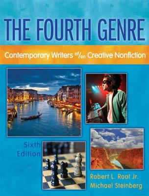 The Fourth Genre: Contemporary Writers Of/On Creative Nonfiction 9780205172771