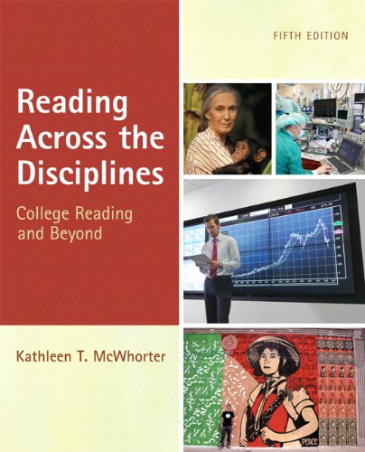 Reading Across the Disciplines: College Reading and Beyond 9780205184767