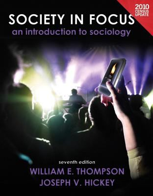 Society in Focus: An Introduction to Sociology 9780205203482