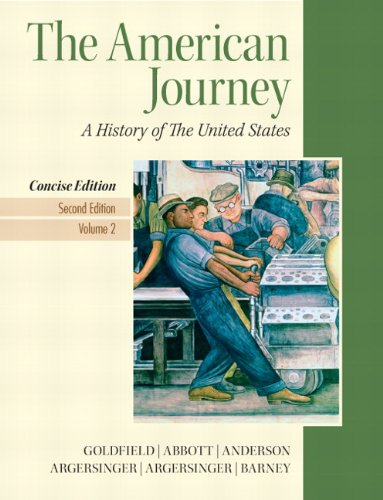 The American Journey, Volume 2: A History of the United States 9780205214969
