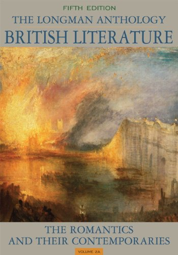 The Longman Anthology of British Literature, Volume 2A: The Romantics and Their Contemporaries 9780205223169