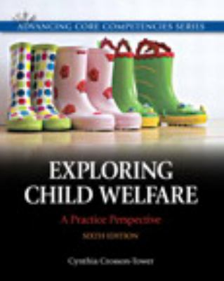 Exploring Child Welfare: A Practice Perspective Plus Mysearchlab with Etext 9780205223480