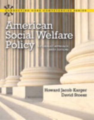 American Social Welfare Policy: A Pluralist Approach, Brief Edition Plus Mysearchlab with Etext 9780205223541