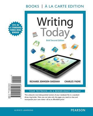 Writing Today, Brief Edition, Books a la Carte Edition 9780205231287