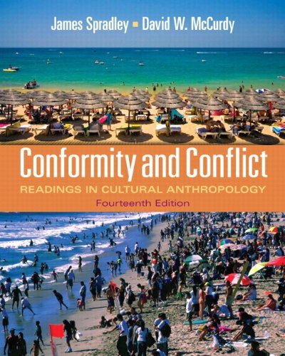 Conformity and Conflict: Readings in Cultural Anthropology 9780205234103