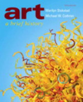Art: A Brief History Plus New Myartslab 9780205237333