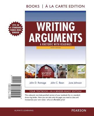 Writing Arguments: A Rhetoric with Readings 9780205238651