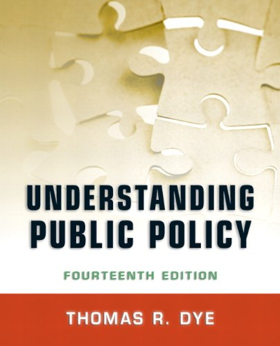 Understanding Public Policy - 14th Edition
