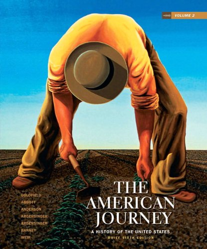 The American Journey: A History of the United States, Brief Edition, Volume 2 9780205245970