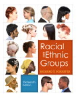Racial and Ethnic Groups Plus New Mysoclab with Etext 9780205248155