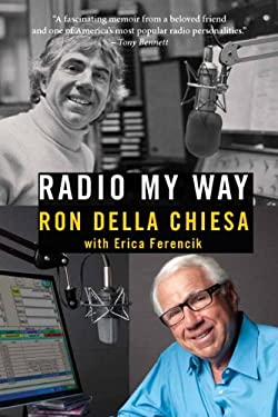 Radio My Way: Featuring Celebrity Profiles from Jazz, Opera, the American Songbook and More 9780205252701