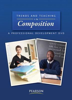 Trends and Teaching in Composition: A Professional Development DVD