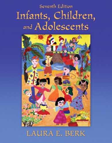 Infants, Children, and Adolescents 9780205718160