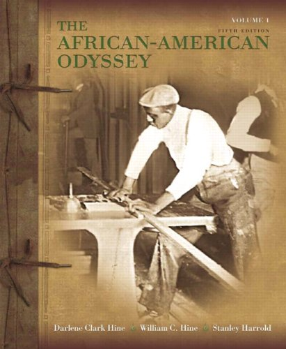 African-American Odyssey, The, Volume 1 - Hine, Darlene Clark / Hine, William C. / Harrold, Stanley C.