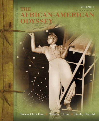 The African-American Odyssey: Volume 2 - Hine, Darlene Clark / Hine, William C. / Harrold, Stanley C.