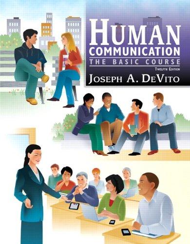 Human Communication: The Basic Course 9780205763092