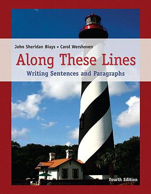 Along These Lines: Writing Sentences and Paragraphs [With Access Code] 9780205776450