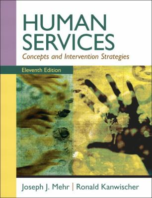 Human Services: Concepts and Intervention Strategies 9780205787265