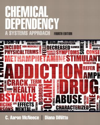 Chemical Dependency: A Systems Approach 9780205787272