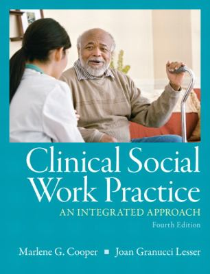 Clinical Social Work Practice: An Integrated Approach