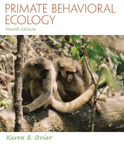 Primate Behavioral Ecology 9780205790173