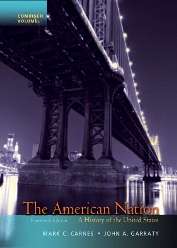 The American Nation: A History of the United States, Combined Volume 9780205790449